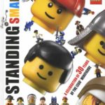Standing Small: Celebrating the Minifigure